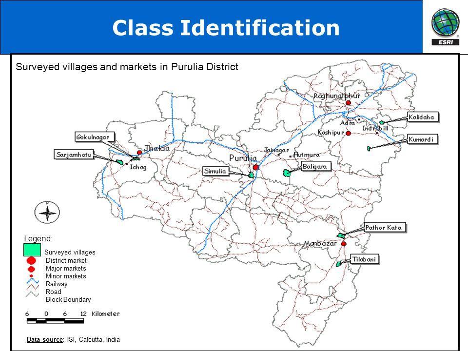 Class Identification Surveyed villages and markets in Purulia District District market Major markets Minor markets Railway Road Block Boundary Surveye