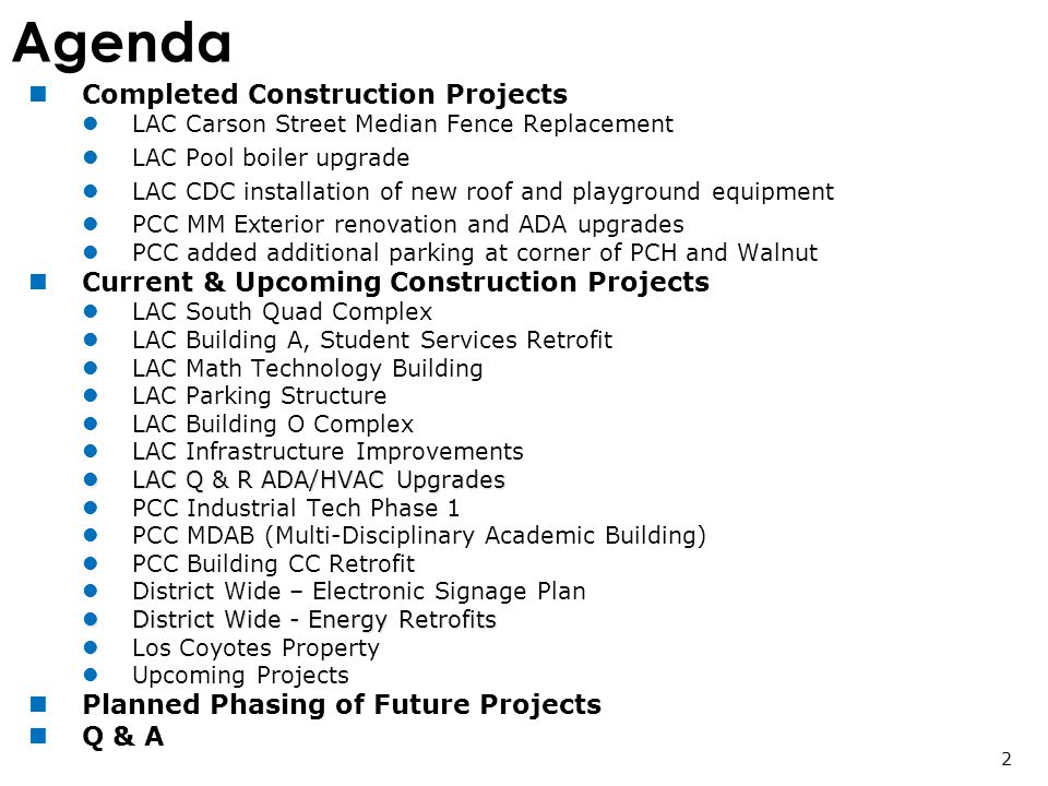 Agenda Completed Construction Projects LAC Carson Street Median Fence Replacement LAC Pool boiler upgrade LAC CDC installation of new roof and playgro