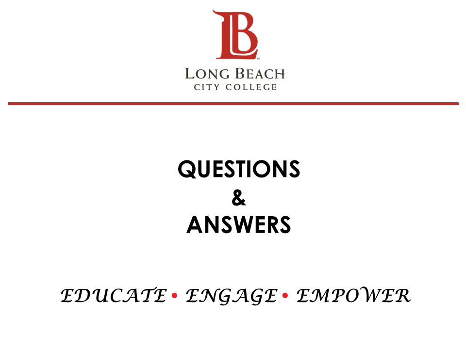 QUESTIONS & ANSWERS EDUCATE  ENGAGE  EMPOWER 28