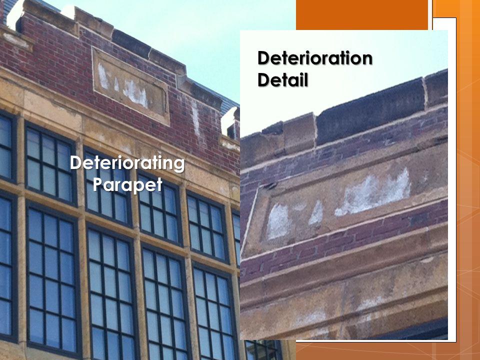 DeterioratingParapet DeteriorationDetail