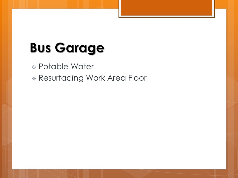 Bus Garage  Potable Water  Resurfacing Work Area Floor