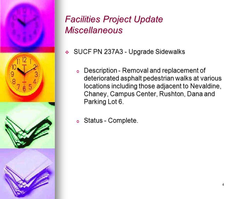 5 Facilities Project Update Miscellaneous  PN L23016 - The Bernard Creighton & Jane M.