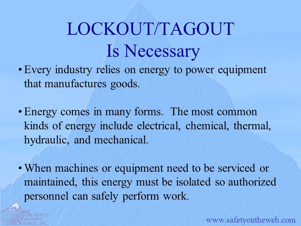 www.safetyontheweb.com Special Situations Lockout/Tagout Exceptions If a machine needs to be energized to test or position it, locks or tags can be temporarily removed from the energy isolating device.