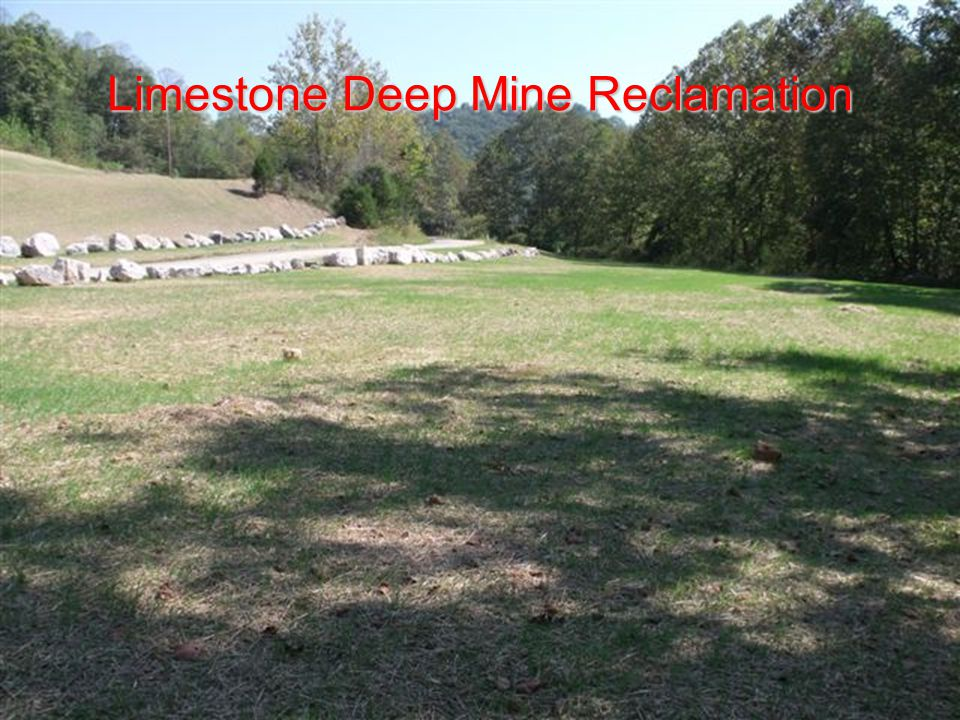 Limestone Deep Mine Reclamation
