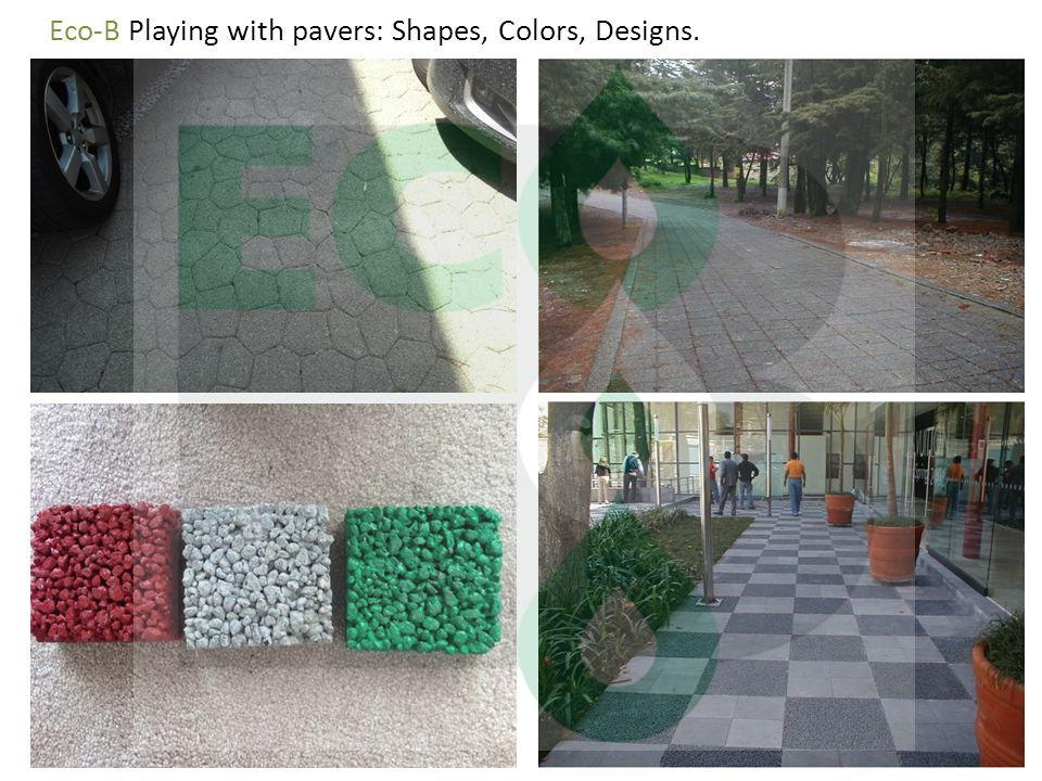 Eco-B Playing with pavers: Shapes, Colors, Designs.
