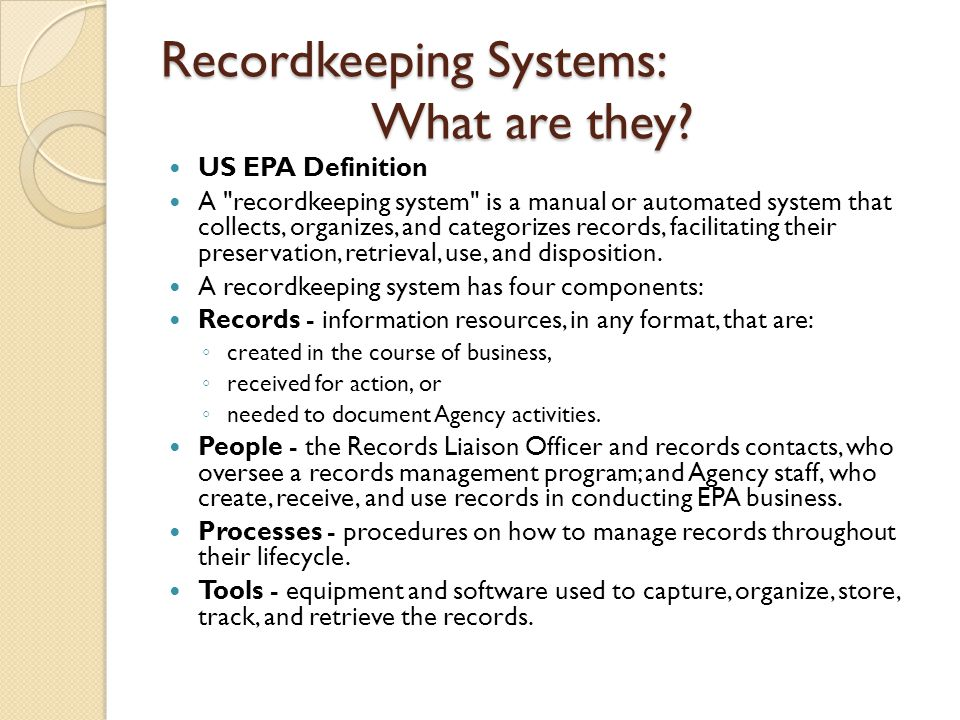 Recordkeeping Systems: What are they.