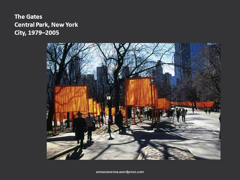 The Gates Central Park, New York City, 1979–2005 annasuvorova.wordpress.com