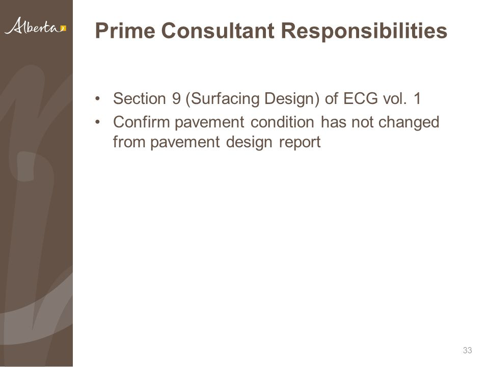 Prime Consultant Responsibilities Section 9 (Surfacing Design) of ECG vol.