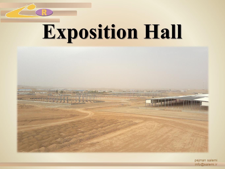pejman salemi info@salemi.ir Exposition Hall