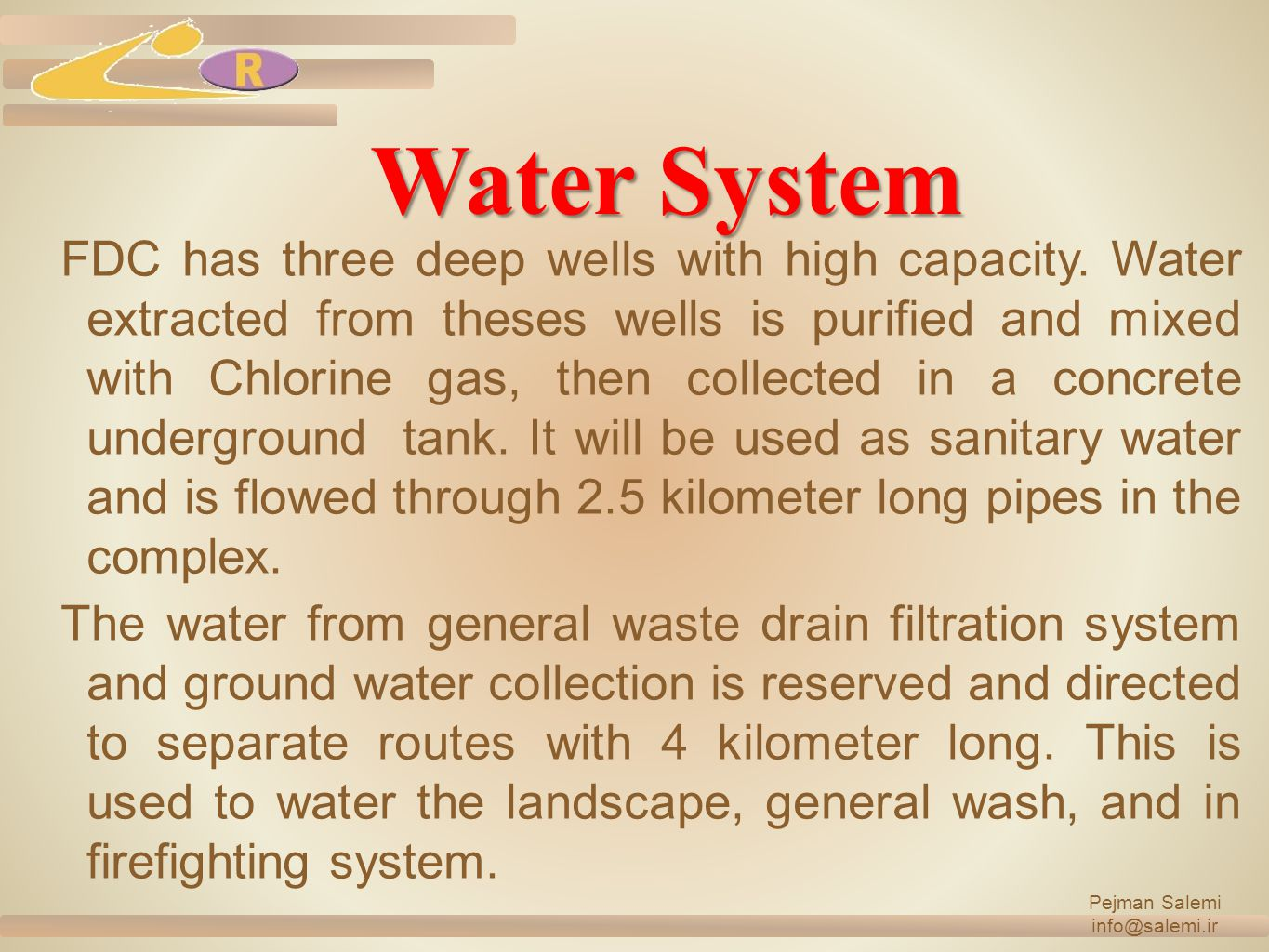 Water System FDC has three deep wells with high capacity.