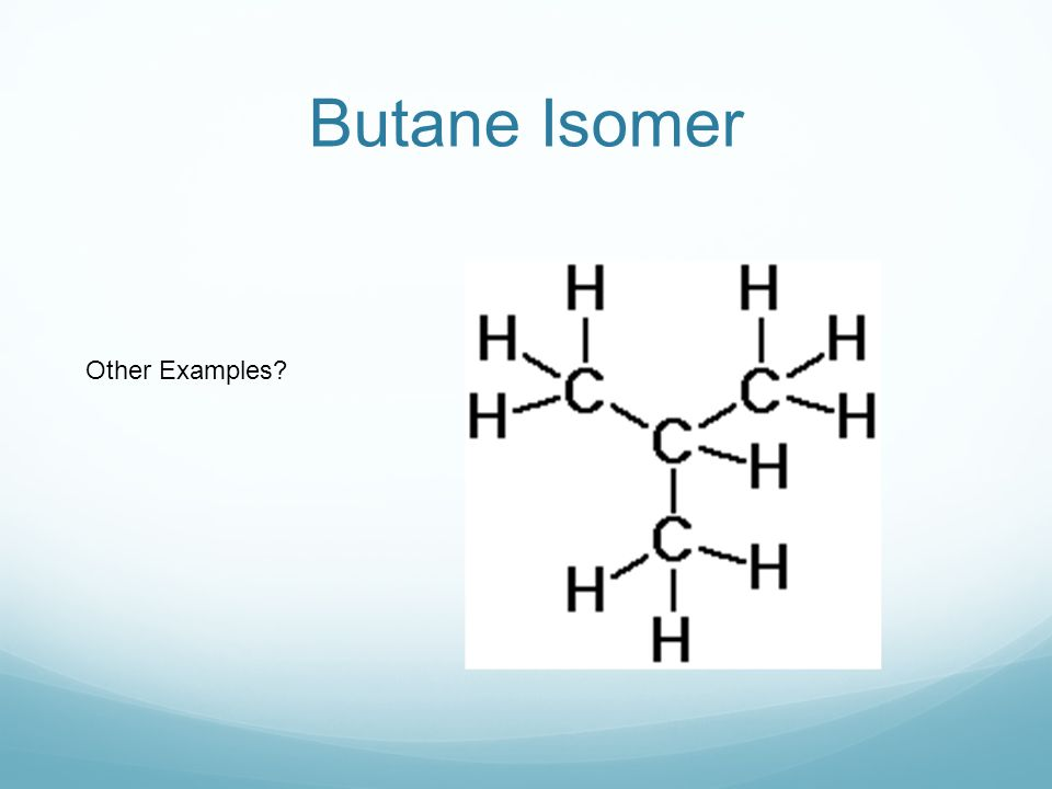 Butane Isomer Other Examples