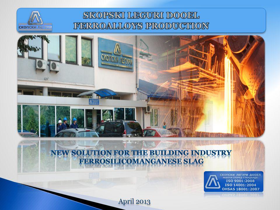 The main activity of Skopski Leguri is the production of manganese ferroalloys.