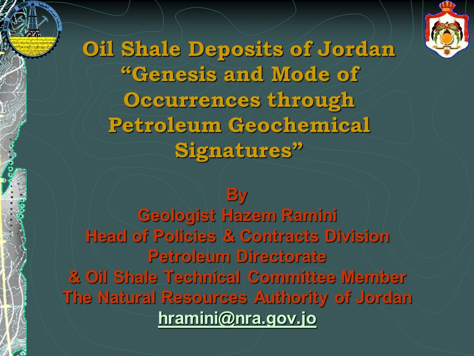 Presentation Outlines: Introduction Jordan's Oil Shale Source Rock Definition Organic Matter Type Geochemical Parameters: Total Organic Carbon TOC , Rock-Eval Pyrolysis Data Analysis, Gas Chromatography GC , and Gas Chromatography Mass Spectrometry GCMS .