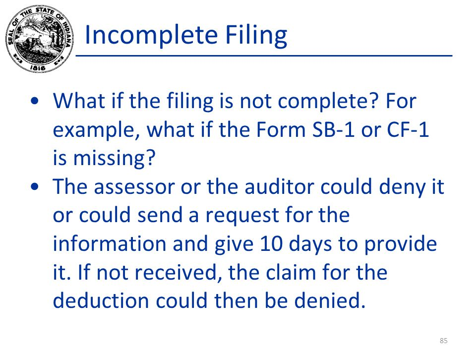 Incomplete Filing What if the filing is not complete.
