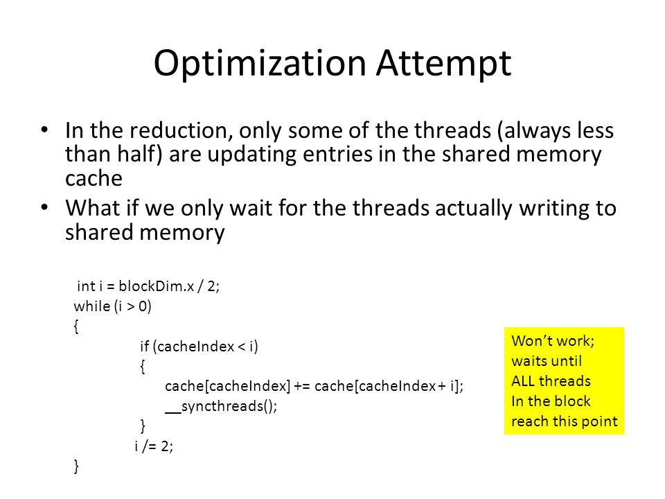 Summary There are some arithmetic details to map a block's thread to elements it should compute Shared memory is fast but only accessible by threads in the same block __syncthreads() is necessary when multiple threads access the same shared memory and must be used with care