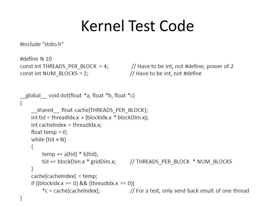 Kernel Test Code #include