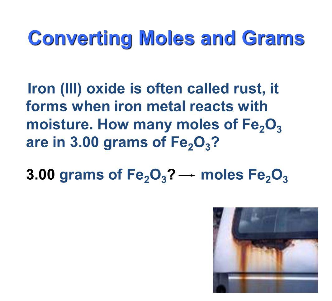 1.Molar mass of 1 mole Al = 26.98 g Al 2. Conversion factors for Al 26.98 g Al or 1 mol Al 1 mol Al 26.98g Al 3. Setup3.00 moles Al x 26.98 g Al = 1 m