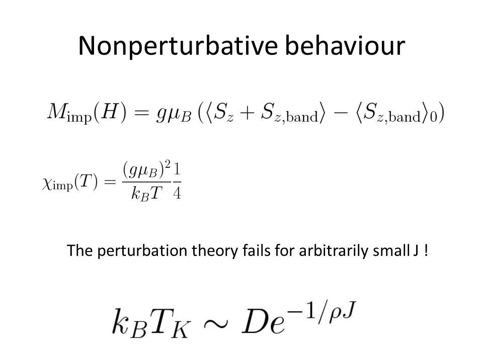 Nonperturbative behaviour The perturbation theory fails for arbitrarily small J !