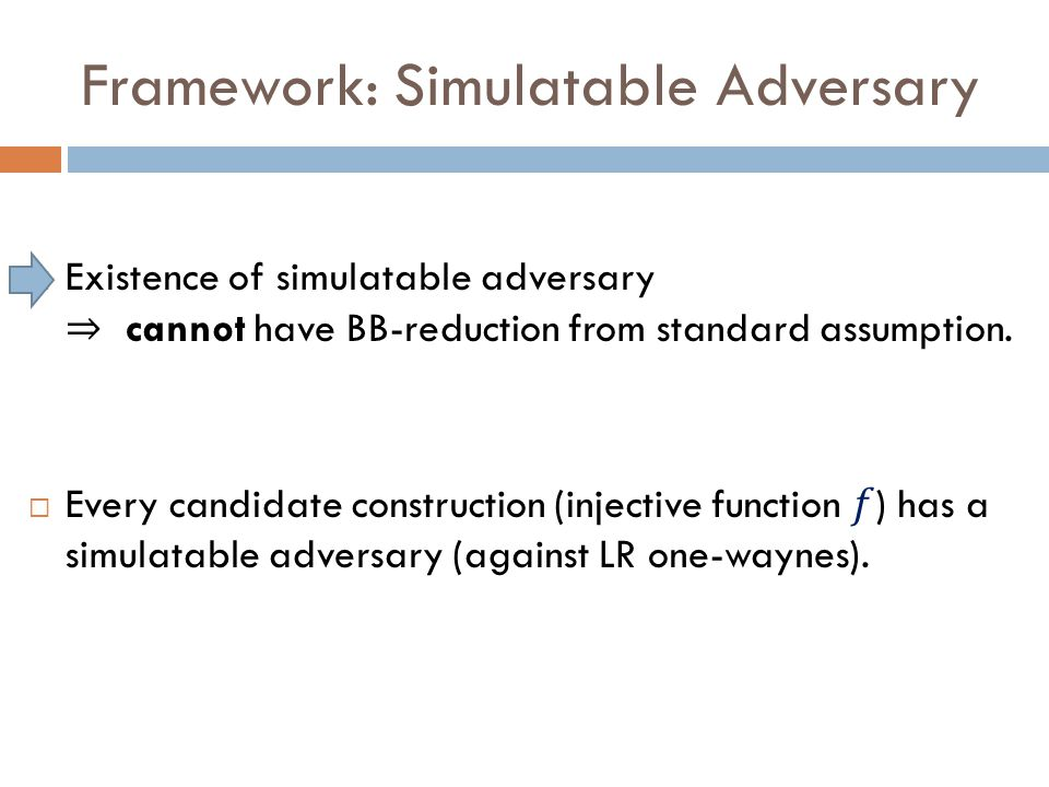 Framework: Simulatable Adversary