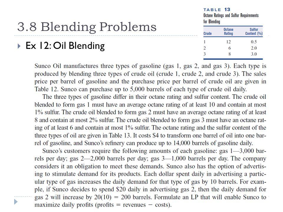 3.8 Blending Problems  Ex 12: Oil Blending
