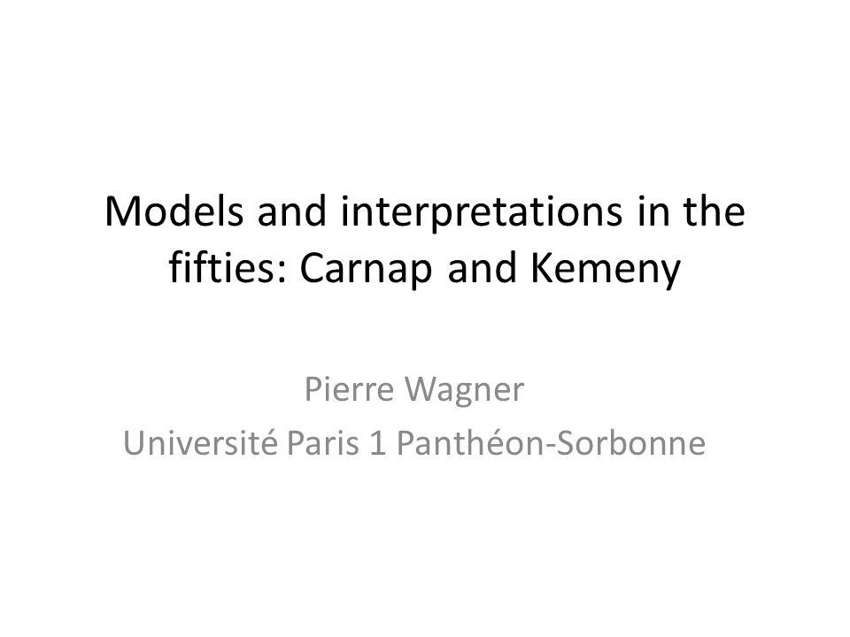 7.Kemeny's work in semantics Kemeny, Models of Logical Systems JSL, 1948.