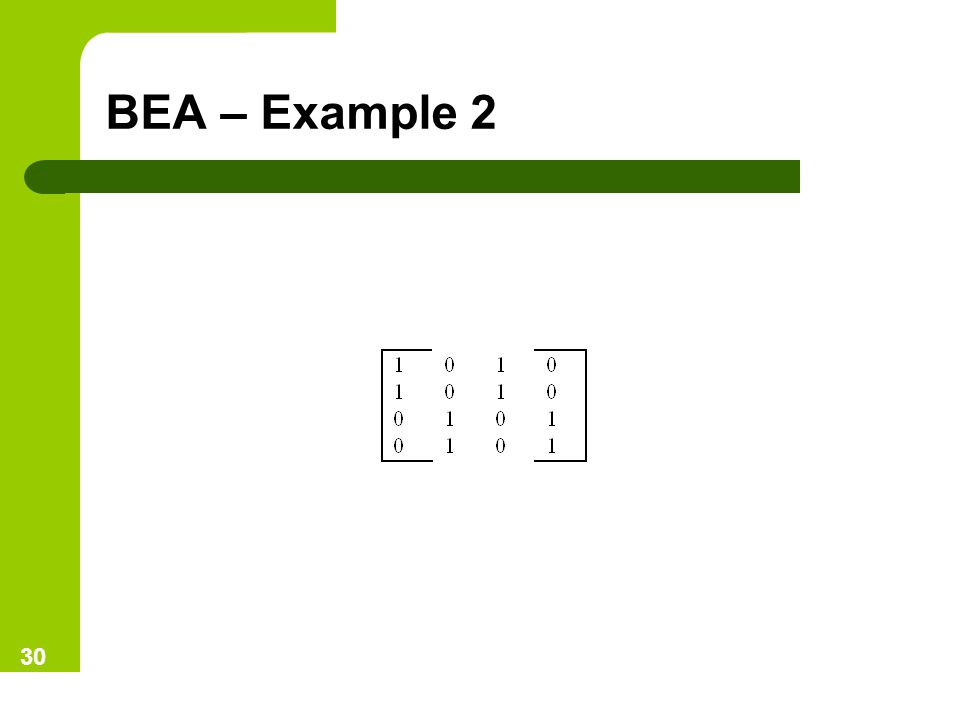 BEA – Example 2 30