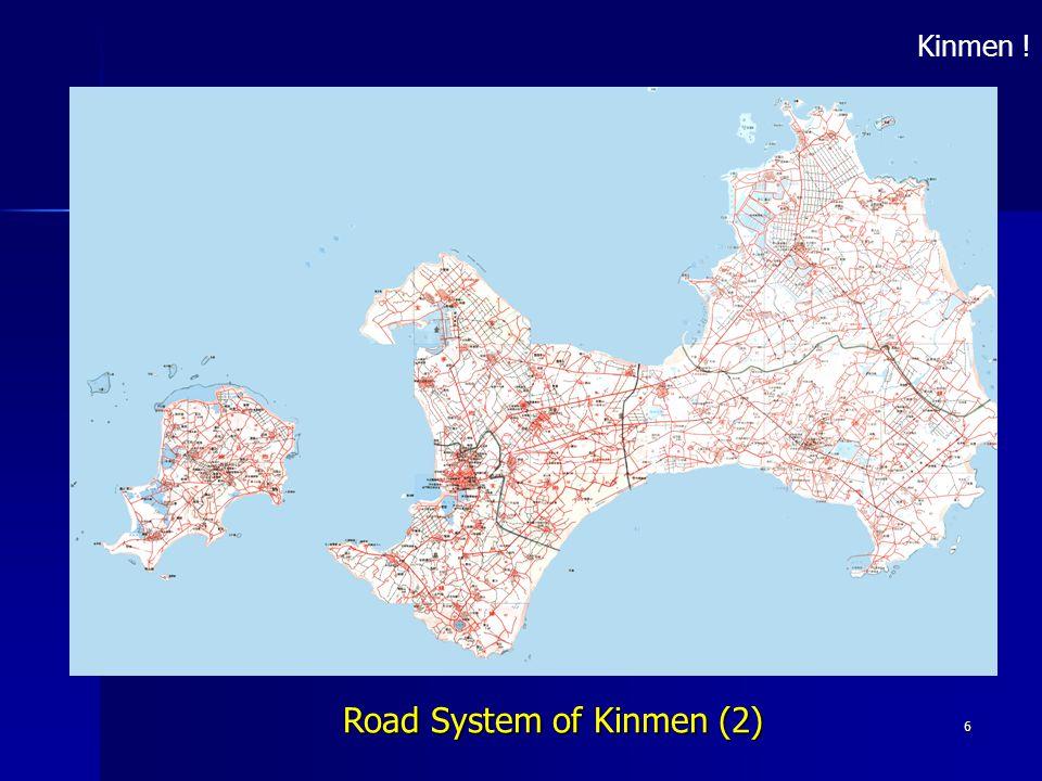 6 Road System of Kinmen (2) Kinmen !
