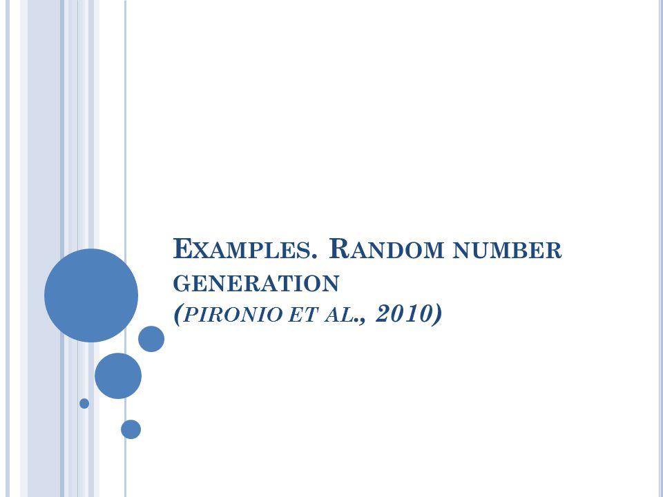 E XAMPLES. R ANDOM NUMBER GENERATION ( PIRONIO ET AL., 2010)