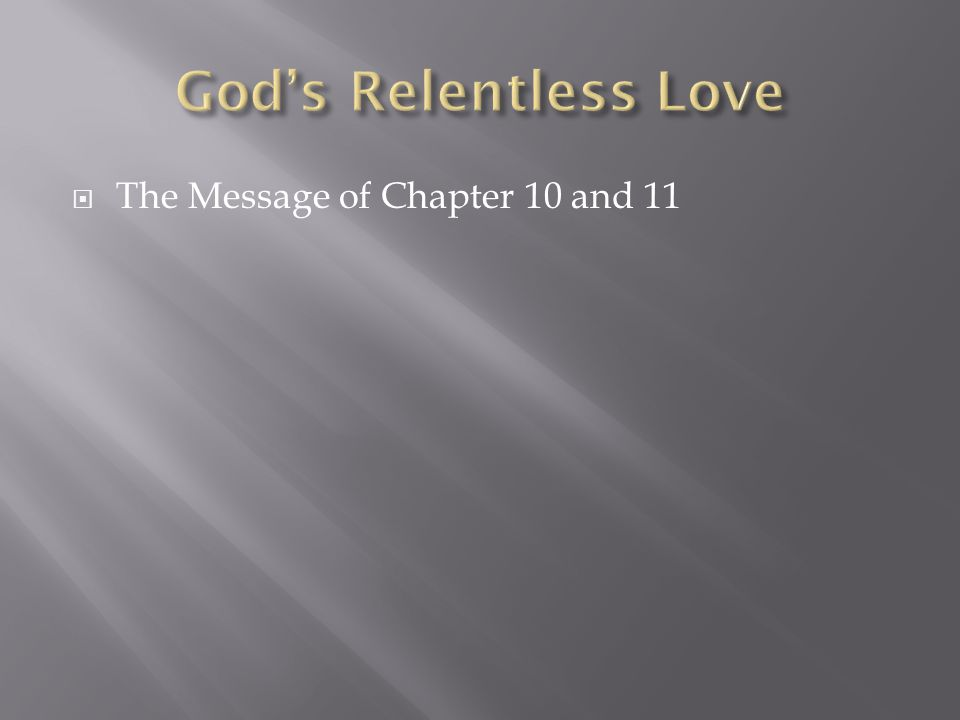  The Message of Chapter 10 and 11