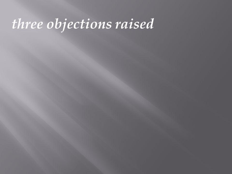 three objections raised