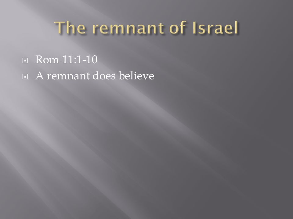  A remnant does believe