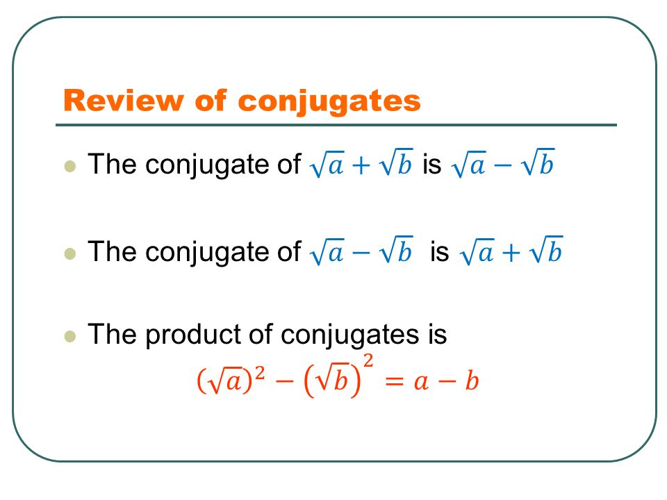 Review of conjugates