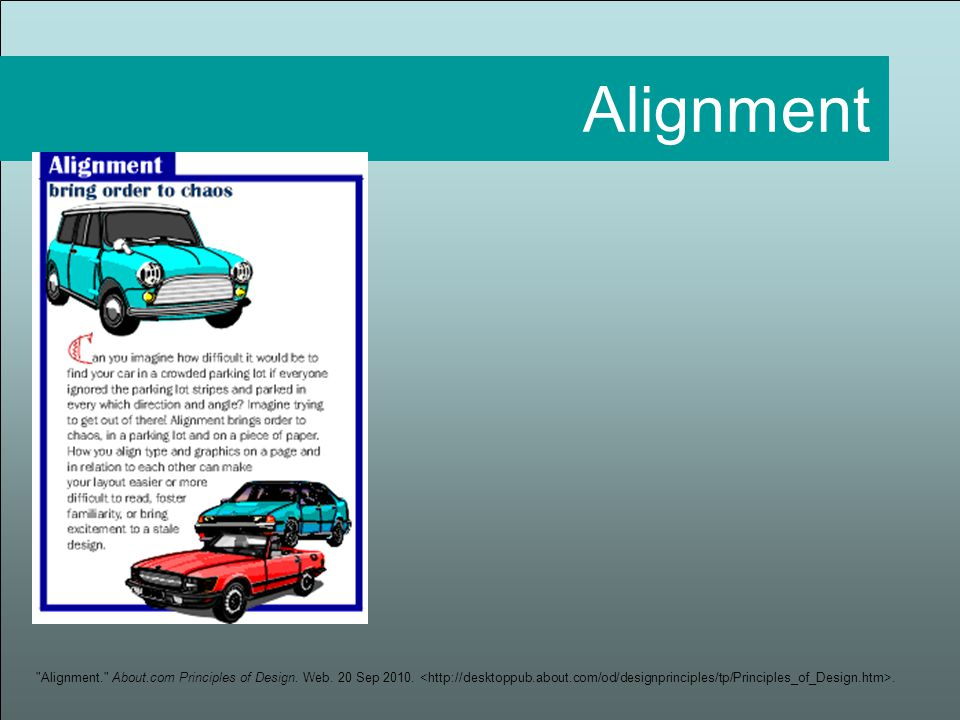 Alignment. About.com Principles of Design. Web. 20 Sep 2010.. Alignment