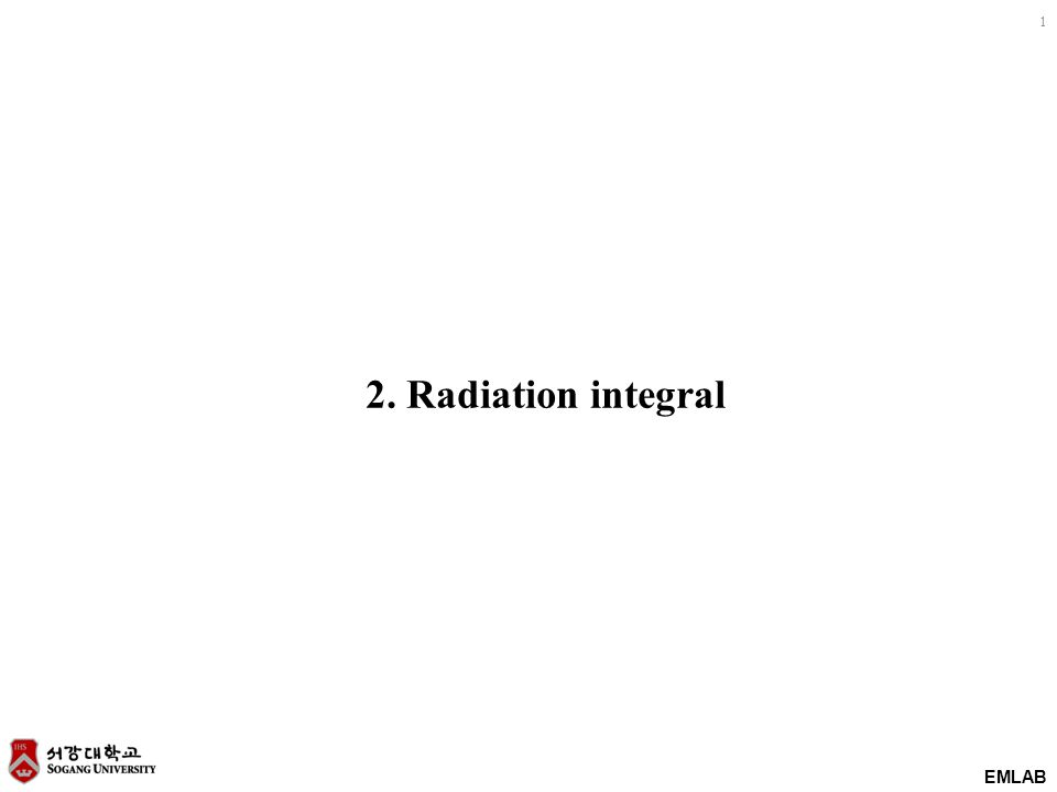 EMLAB 12 1-D example : Radiation due to Infinite current sheet 1.Using phasor concept in solving Helmholtz equation, x y z 2.