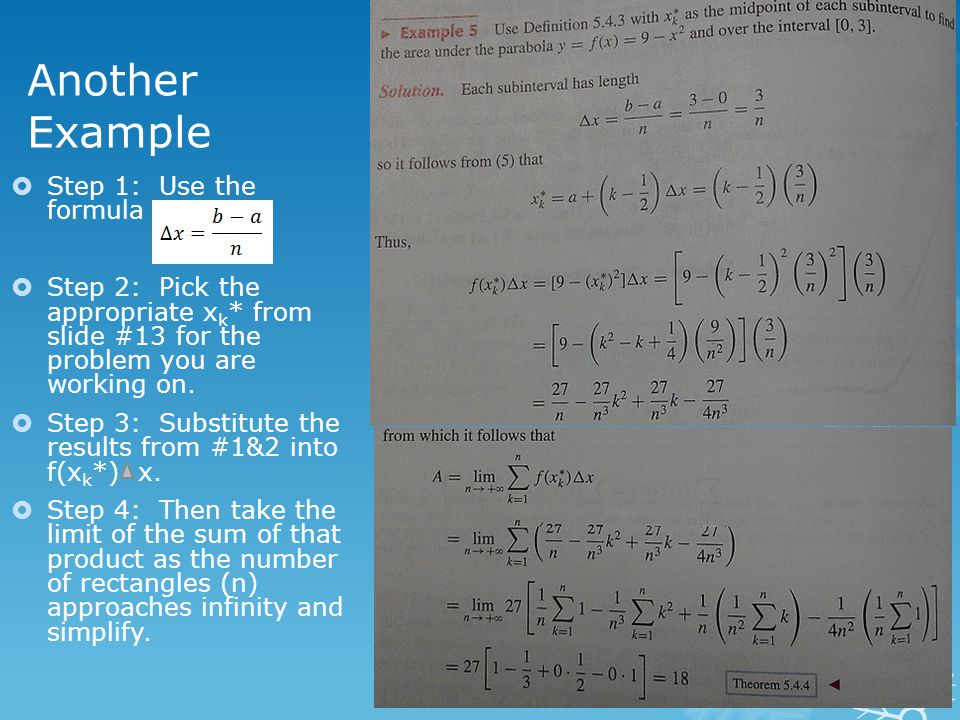 Another Example  Step 1: Use the formula  Step 2: Pick the appropriate x k * from slide #13 for the problem you are working on.  Step 3: Substitute