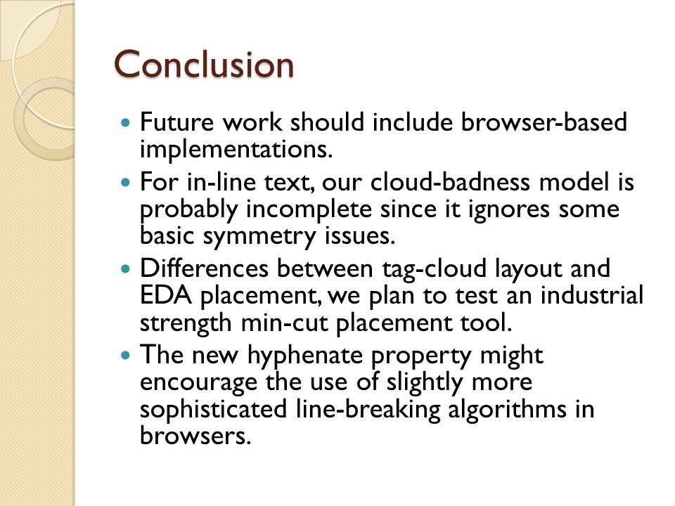 Conclusion Future work should include browser-based implementations.