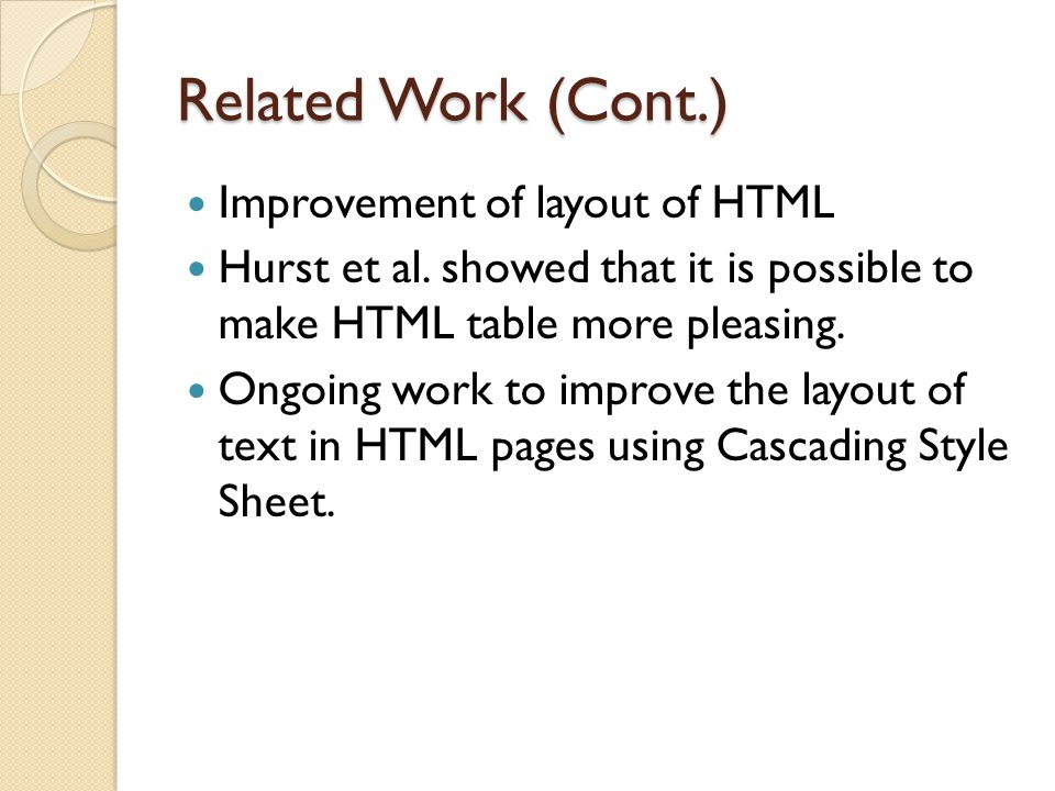 Related Work (Cont.) Improvement of layout of HTML Hurst et al.