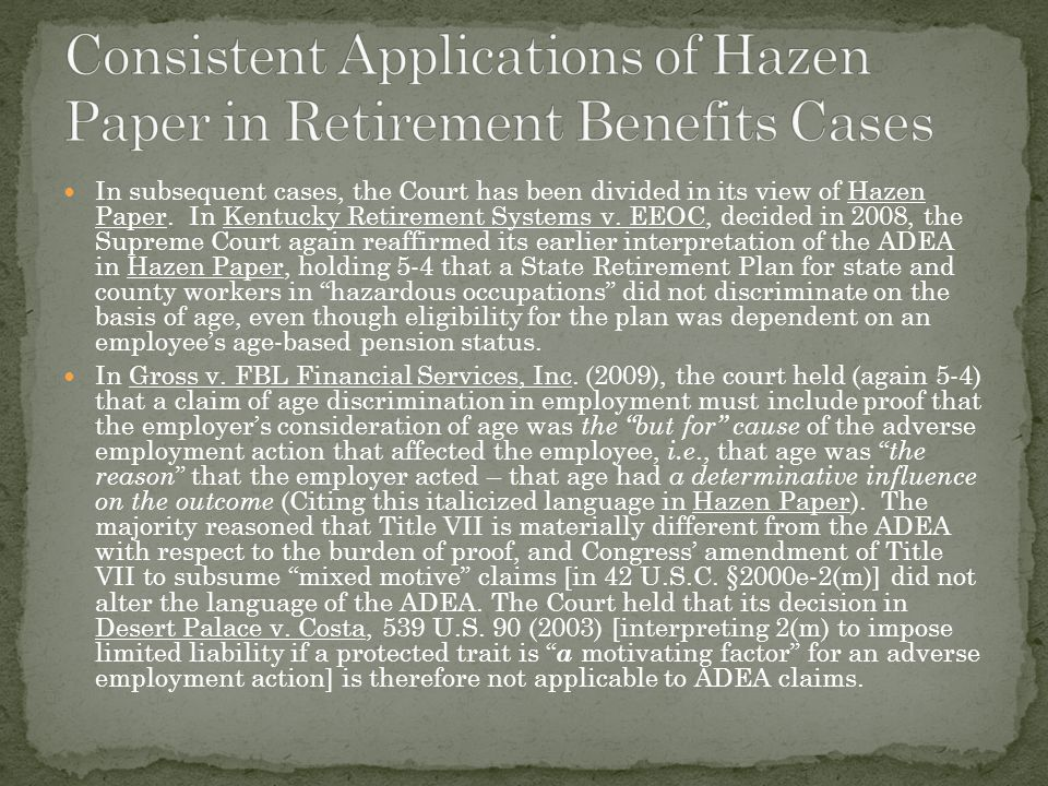 In subsequent cases, the Court has been divided in its view of Hazen Paper.