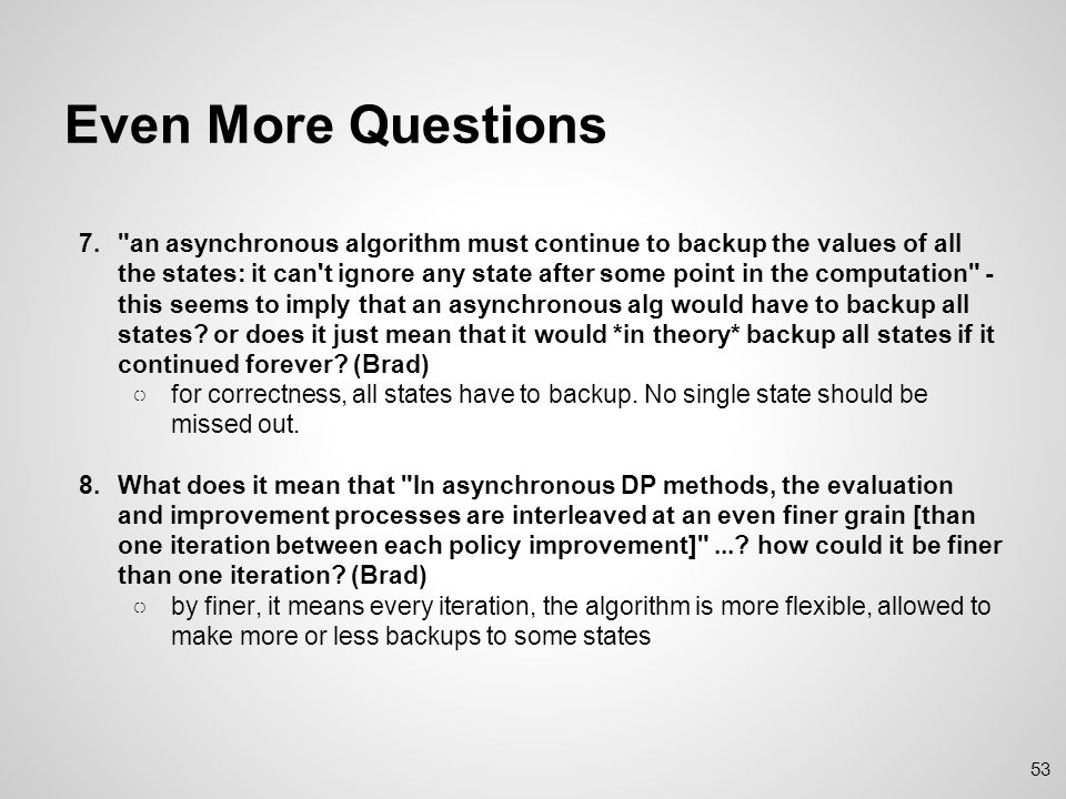 Still More Questions 9.Does equation 3.10 tell us the number of subproblems is the number of states in a dynamic programming scenario.