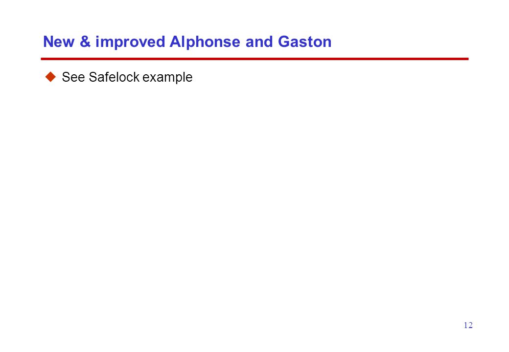 12 New & improved Alphonse and Gaston  See Safelock example