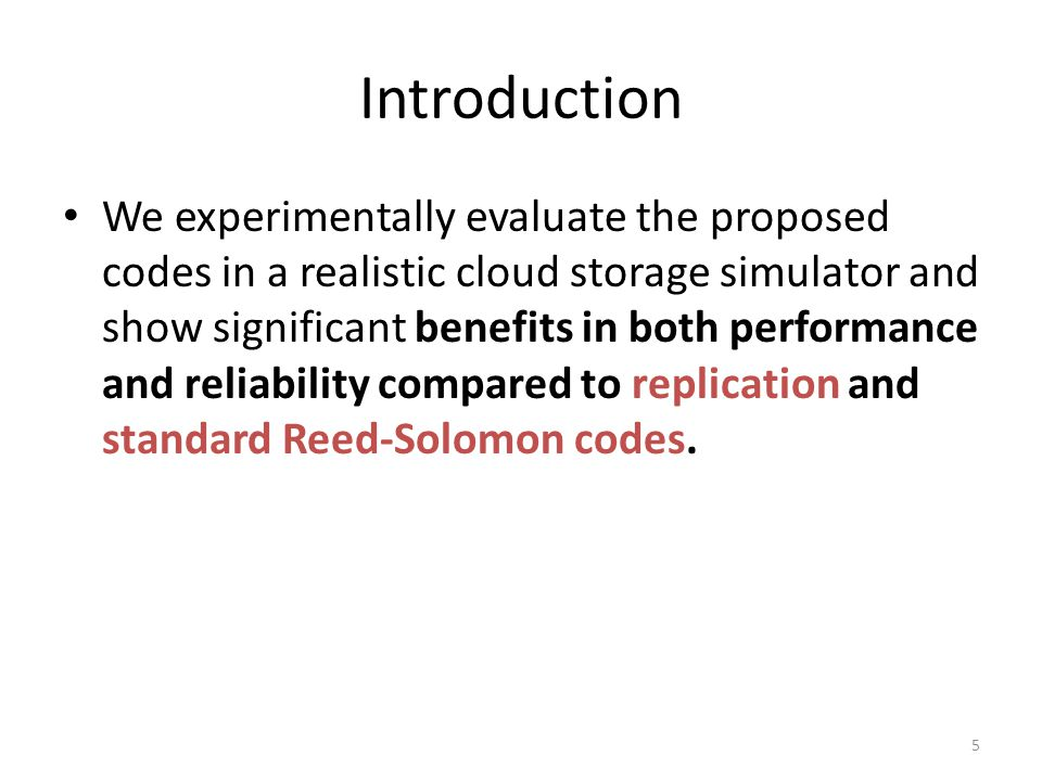 Outline Introduction Simple Regenerating Codes Simulation – Simulator Introduction – Simulator Validation – Storage Cost Analysis – Repair Performance – Data Reliability Analysis Conclusion 36