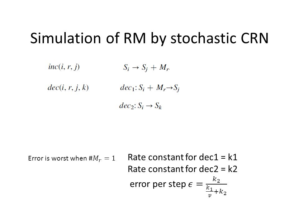 Simulation of RM by stochastic CRN