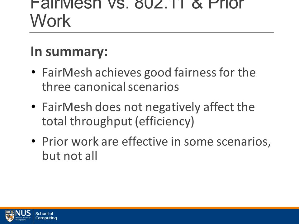 School of Computing FairMesh vs.