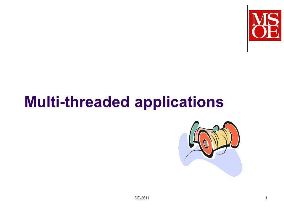 Multi-threaded applications SE-28111