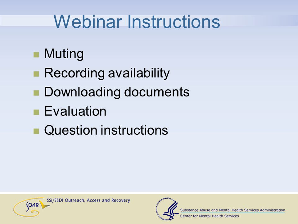 Webinar Instructions Muting Recording availability Downloading documents Evaluation Question instructions