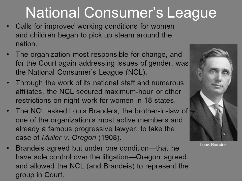 National Consumer's League Calls for improved working conditions for women and children began to pick up steam around the nation. The organization mos