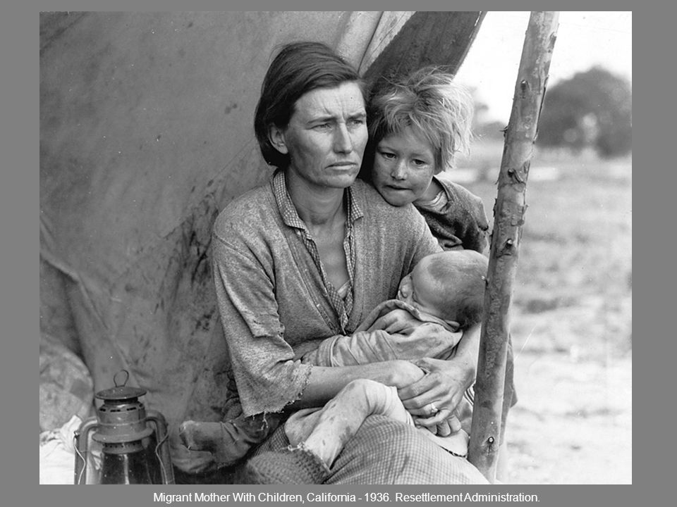 Migrant Mother With Children, California - 1936. Resettlement Administration.