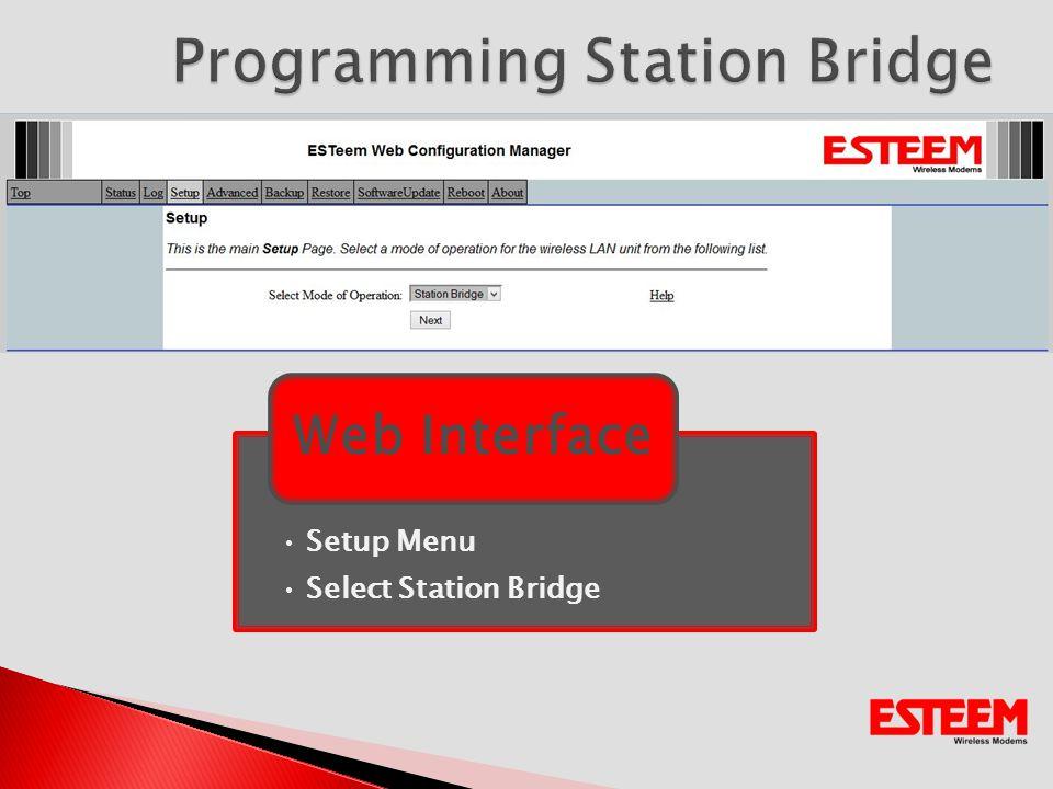 Setup Menu Select Station Bridge Web Interface