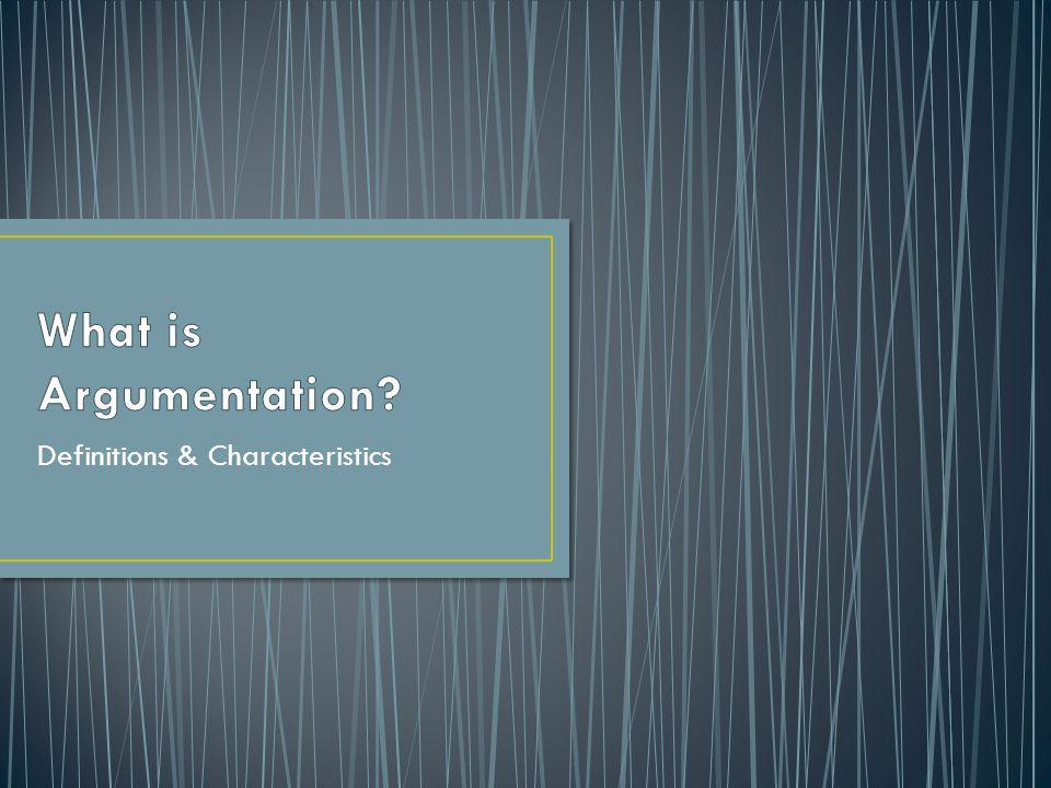 Definitions & Characteristics