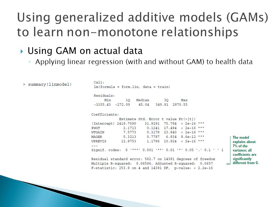  Using GAM on actual data ◦ Applying linear regression (with and without GAM) to health data
